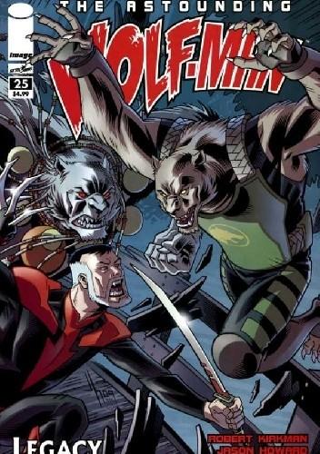 Okładka książki The Astounding Wolf-Man #25