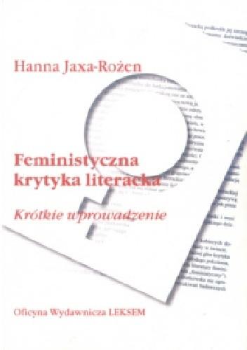 Okładka książki Feministyczna krytyka literacka. Krótkie wprowadzenie