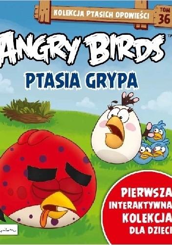 Okładka książki Angry Birds. Ptasia Grypa