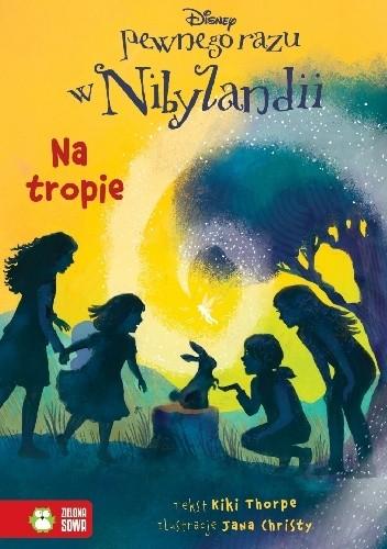 Okładka książki Na tropie. Pewnego razu w Nibylandii cz. 10