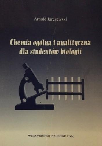 Okładka książki Chemia ogólna i analityczna dla studentów biologii