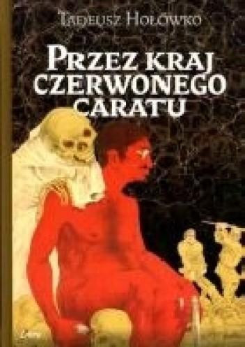 Okładka książki Przez kraj czerwonego caratu