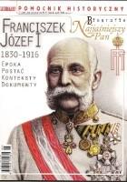 Pomocnik historyczny nr 6/2016; Biografie - Franciszek Józef I