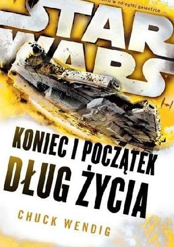 Okładka książki Star Wars: Koniec i Początek: Dług Życia