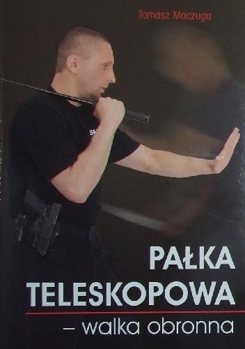 Okładka książki Pałka teleskopowa - walka obronna