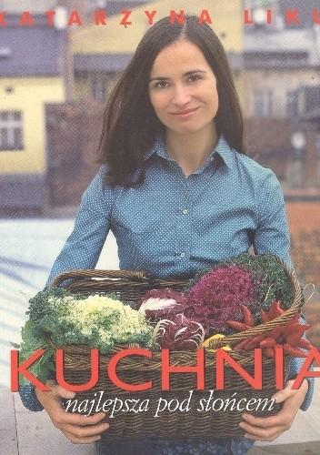 Okładka książki Kuchnia najlepsza pod słońcem