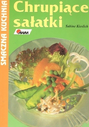 Okładka książki Chrupiące sałatki