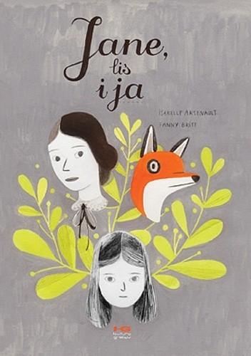 Okładka książki Jane, lis i ja