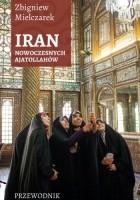 IRAN Nowoczesnych Ajatollahów