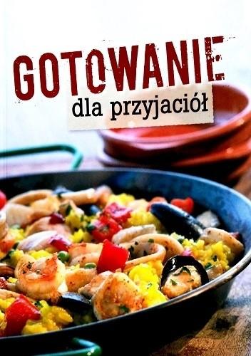 Okładka książki Gotowanie dla przyjaciół