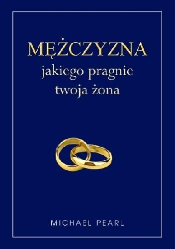 Okładka książki Mężczyzna jakiego pragnie twoja żona