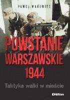 Powstanie Warszawskie 1944. Taktyka walki w mieście.