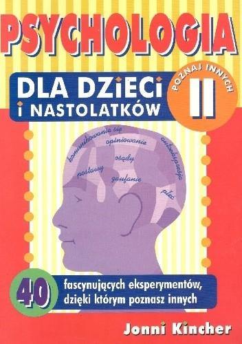 Okładka książki Psychologia dla dzieci i nastolatków.Poznaj innych II