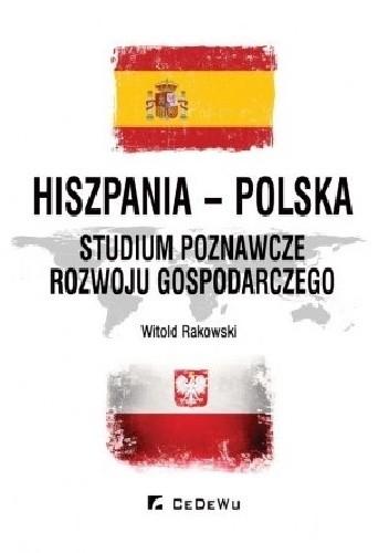 Okładka książki Hiszpania - Polska. Studium poznawcze rozwoju gospodarczego
