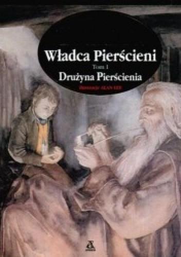 Okładka książki Władca Pierścieni tom 1 - Drużyna Pierścienia