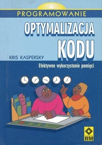 Okładka książki Optymalizacja kodu. Efektywne wykorzystanie pamięci.
