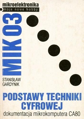 Okładka książki MIK03. Podstawy techniki cyfrowej
