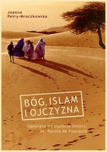 Okładka książki Bóg, islam i ojczyzna