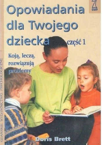 Okładka książki Opowiadania dla Twojego dziecka ,część 1