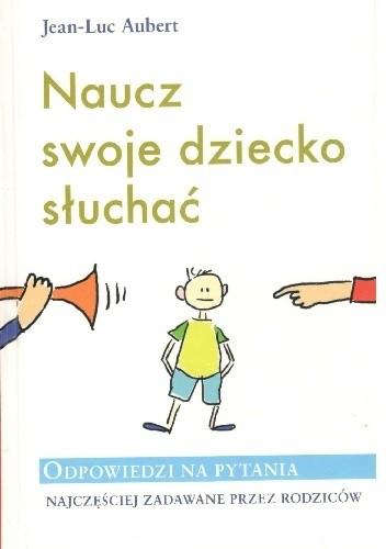 Okładka książki Naucz swoje dziecko słuchać
