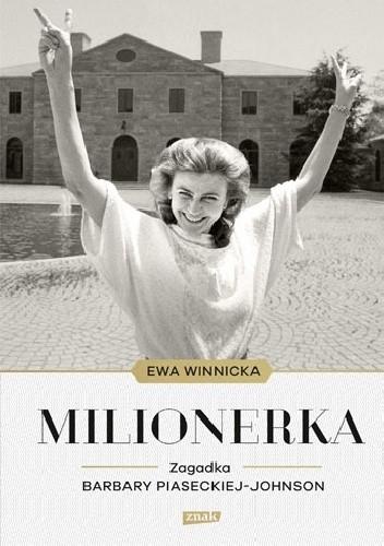 Okładka książki Milionerka. Zagadka Barbary Piaseckiej-Johnson