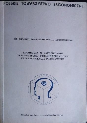 Okładka książki Ergonomia w zapobieganiu przedwczesnej utracie sprawności przez populację pracowniczą