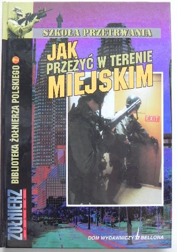 Okładka książki Jak przeżyć w terenie miejskim