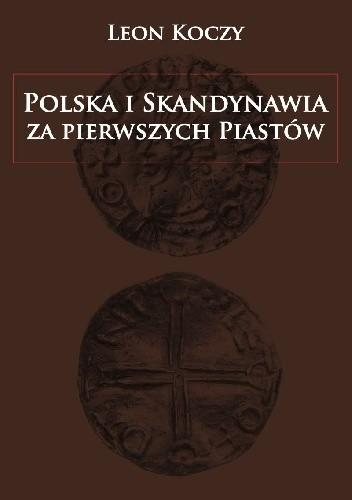 Okładka książki Polska i Skandynawia za pierwszych Piastów
