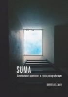 Suma. Czterdzieści opowieści o życiu pozagrobowym