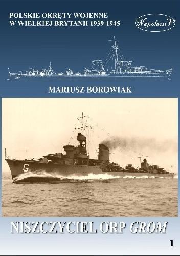 Okładka książki Niszczyciel ORP Grom