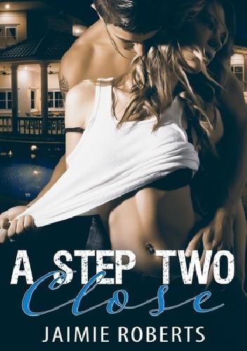 Okładka książki A Step Two Close