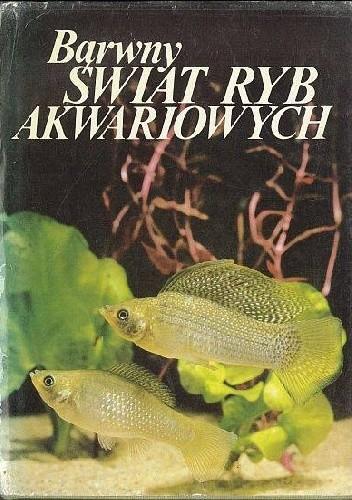 Okładka książki Barwny świat  ryb akwariowych