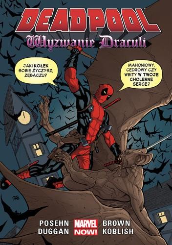 Okładka książki Deadpool: Wyzwanie Drakuli