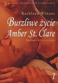 Okładka książki Burzliwe życie Amber St. Clare cz. 1
