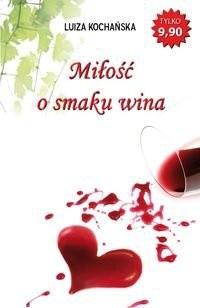 Okładka książki Miłość o smaku wina