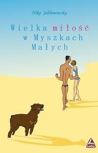 Okładka książki Wielka miłość w Myszkach Małych