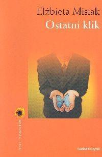Okładka książki Ostatni klik