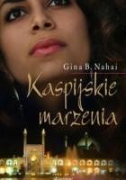 Kaspijskie marzenia