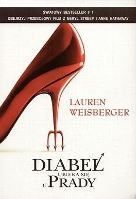 Lauren Weisberger - Diabeł ubiera się u Prady