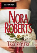 Trzy siostry - Nora Roberts