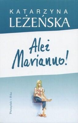 Okładka książki Ależ Marianno!