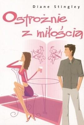 Okładka książki Ostrożnie z miłością