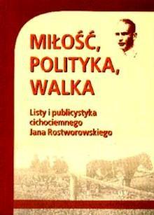 Okładka książki Miłość, walka i polityka