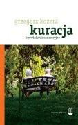 Okładka książki Kuracja. Opowiadania sanatoryjne