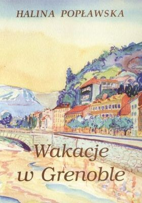 Okładka książki Wakacje w Grenoble