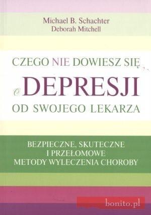 Okładka książki Czego nie dowiesz się o depresji od swojego lekarza