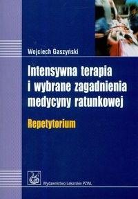 Okładka książki Intensywna terapia i wybrane zagadnienia medycyny ratunkowej repetytorium