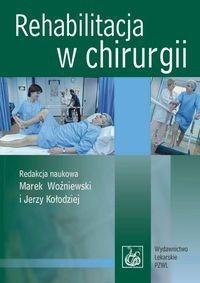 Okładka książki Rehabilitacja w chirurgii