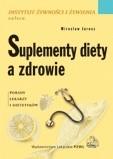Okładka książki Suplementy diety a zdrowie