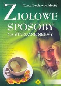 Okładka książki Ziołowe sposoby na stargane nerwy